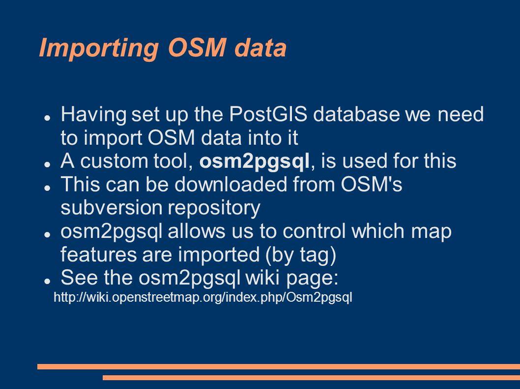 Using OSM data The technical details     Using OSM data