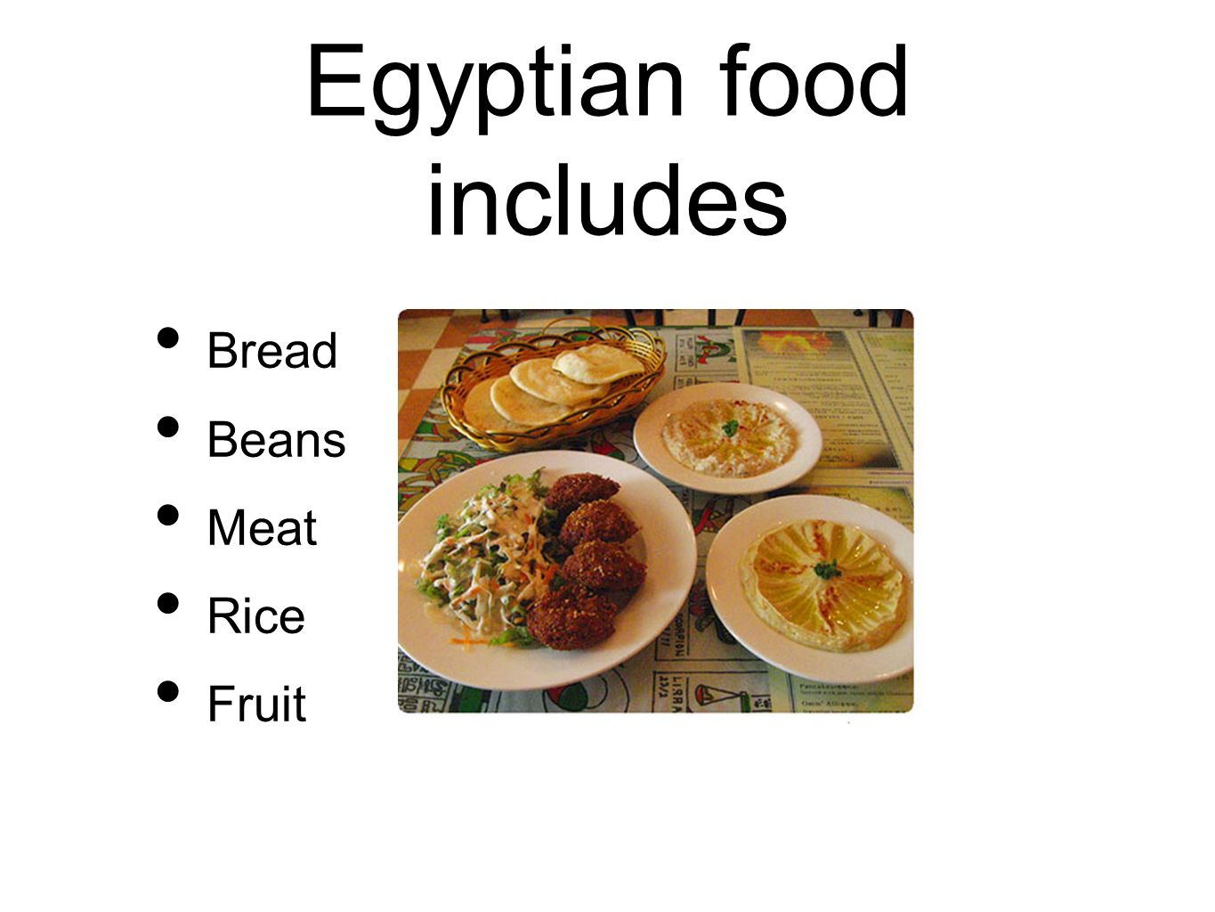 Basics of Egyptian Cooking  Egyptian food includes Bread