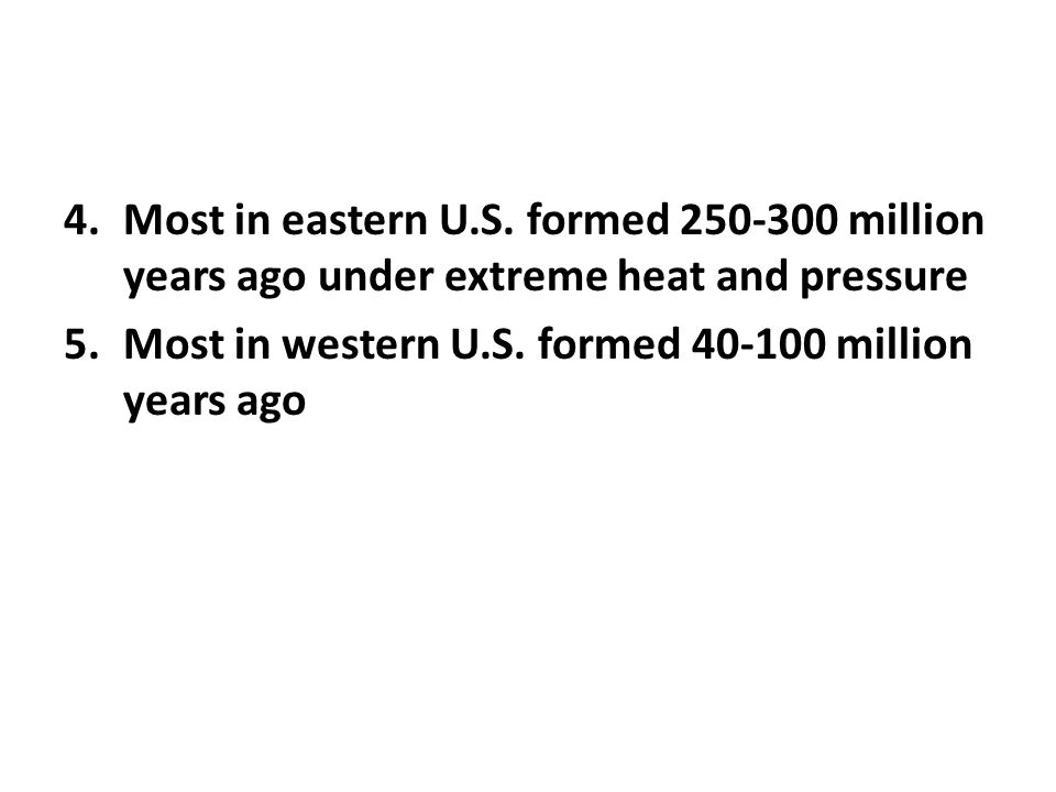 4.Most in eastern U.S.