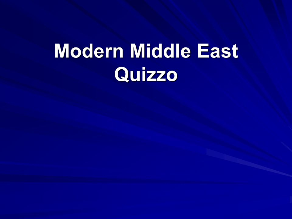 Modern Middle East Quizzo