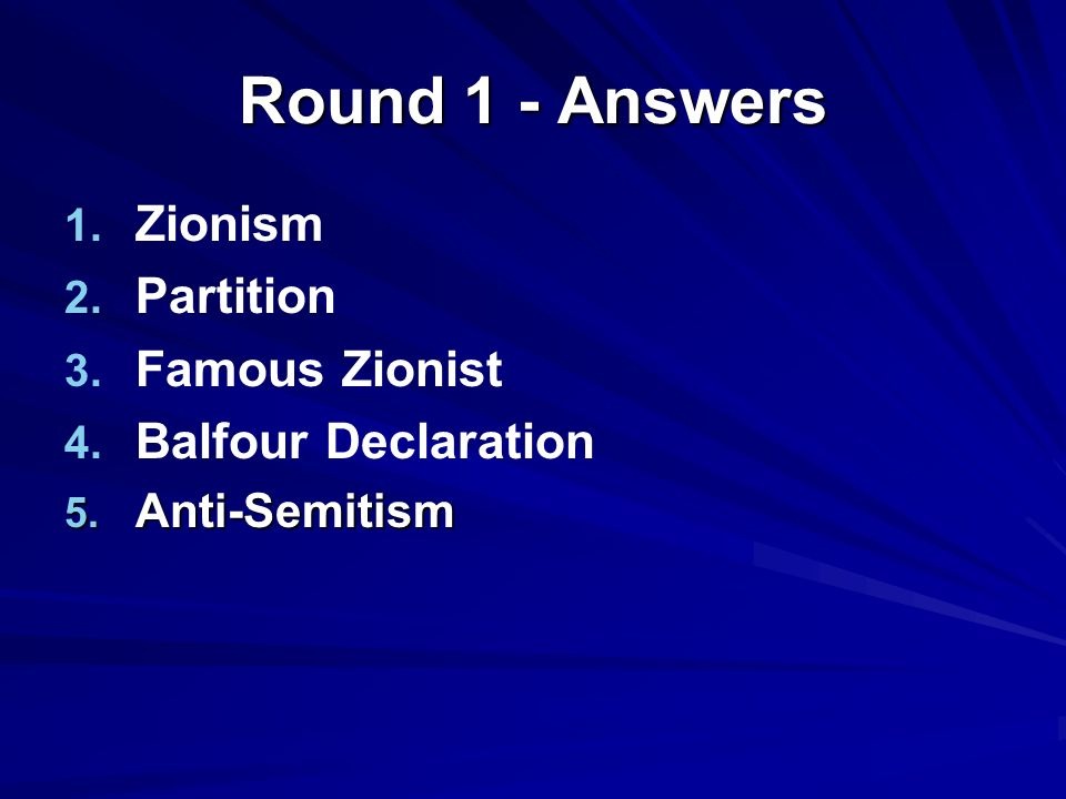 Round 1 - Answers Zionism Partition 3.