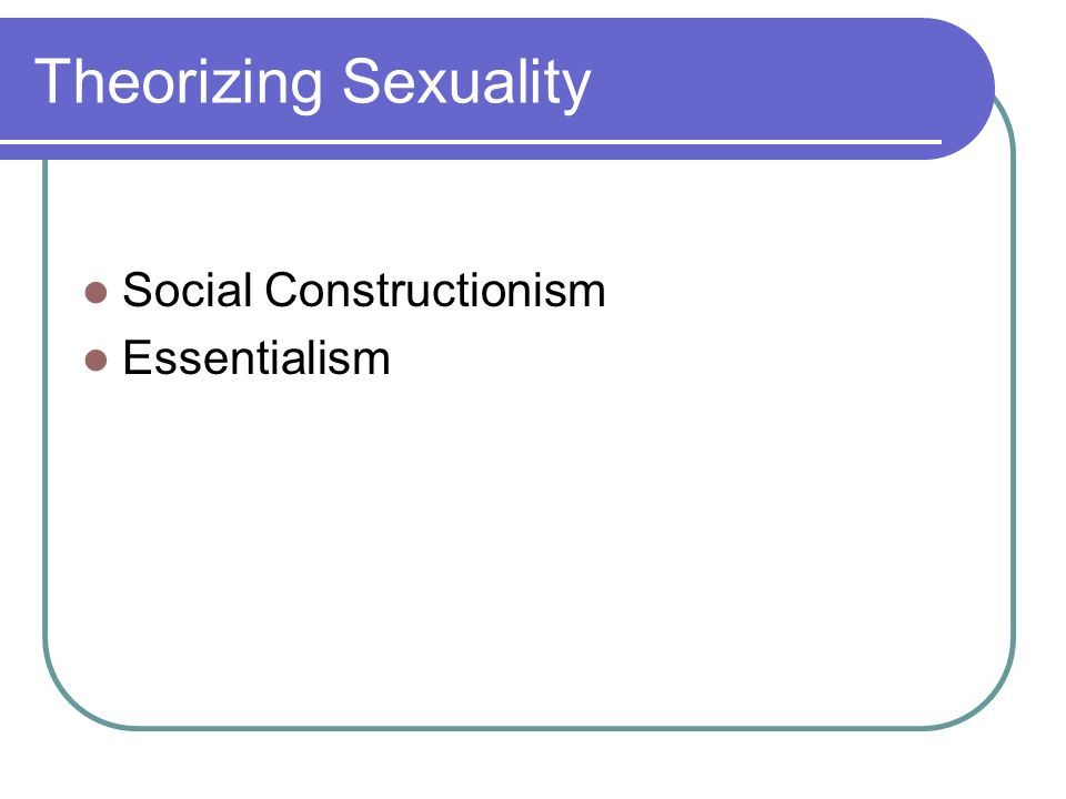 Constructionism sexuality