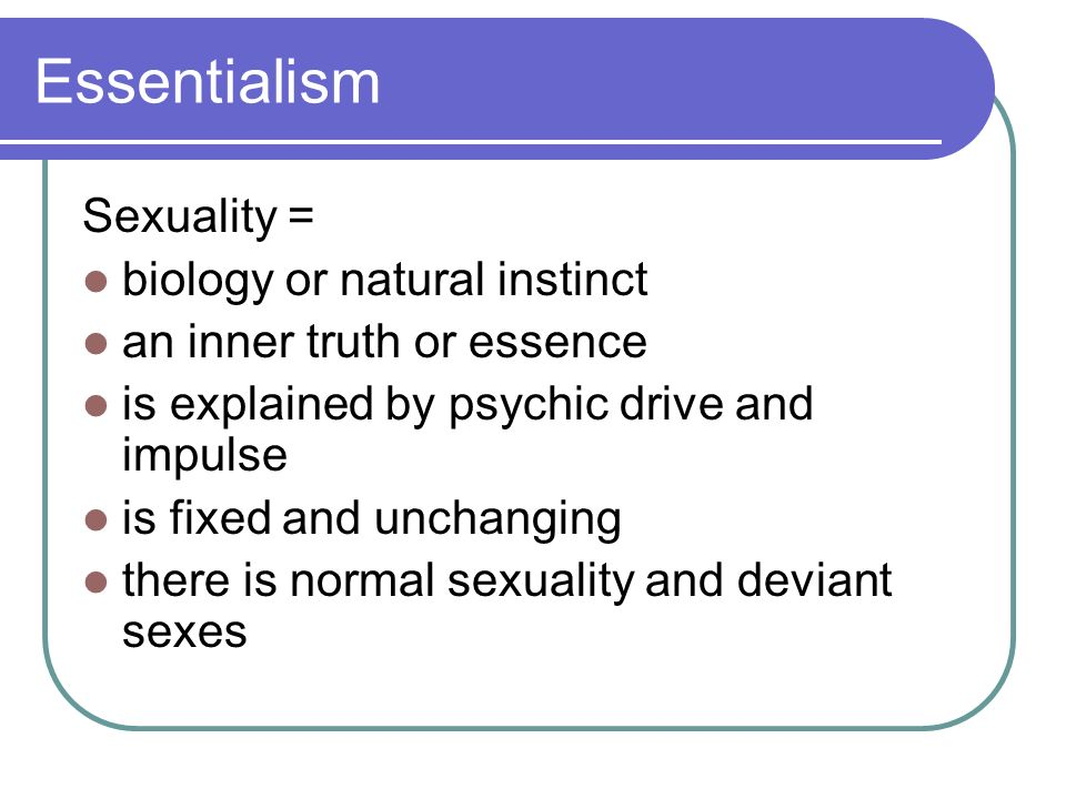 What is essentialism in sexuality