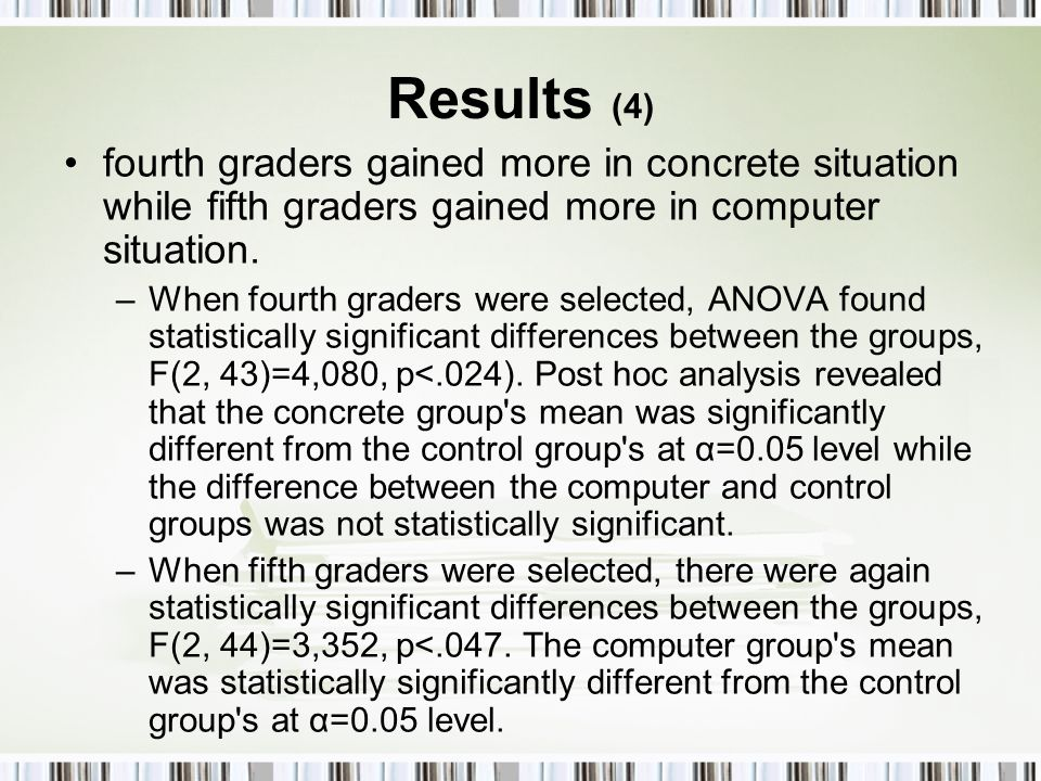 Results (4) fourth graders gained more in concrete situation while fifth graders gained more in computer situation.