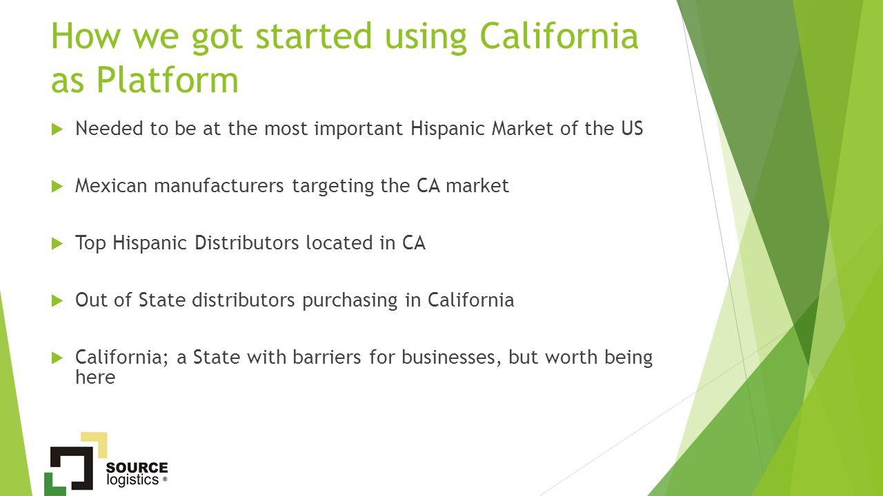 Source Logistics: Built on the California – México Relationship