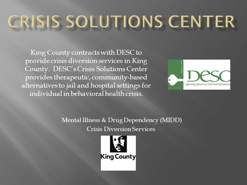Mental Illness Drug Dependency Midd Crisis Diversion Services
