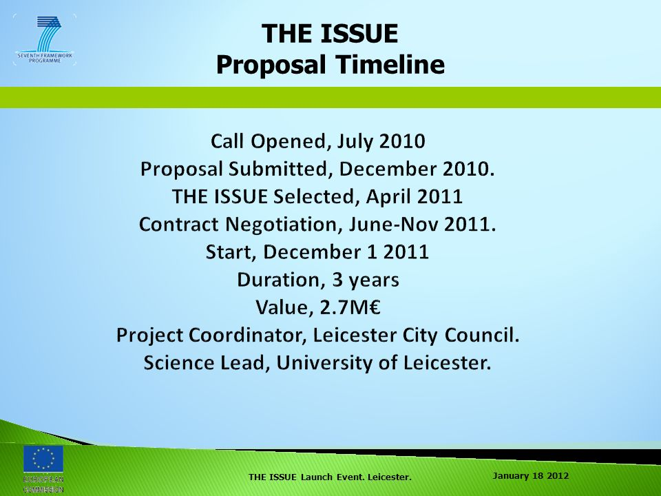 January THE ISSUE Launch Event. Leicester. THE ISSUE Proposal Timeline