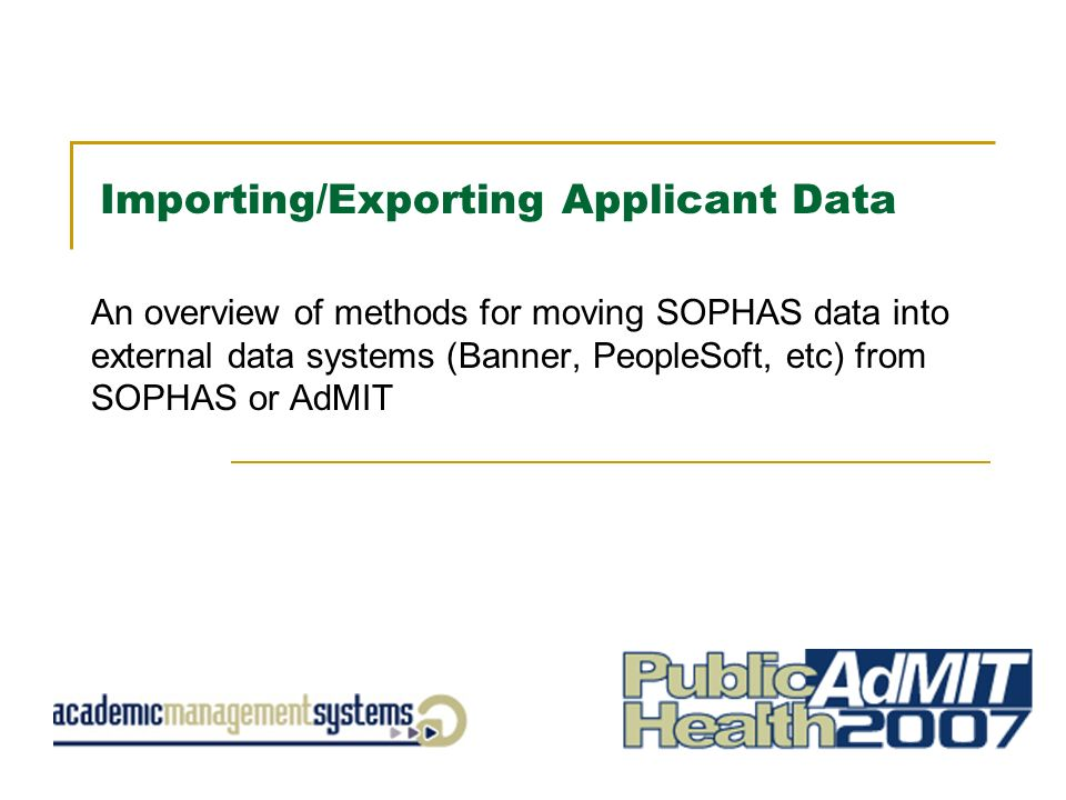 importing exporting applicant data an overview of methods for moving