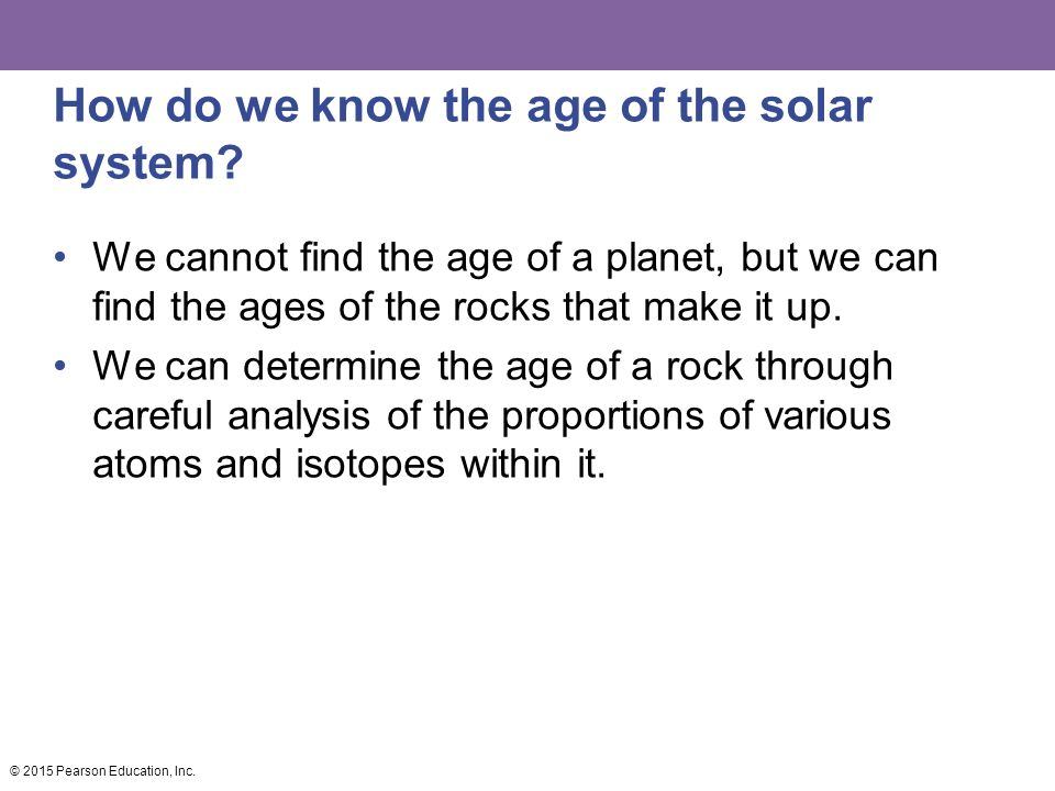 How do we know the age of the solar system.