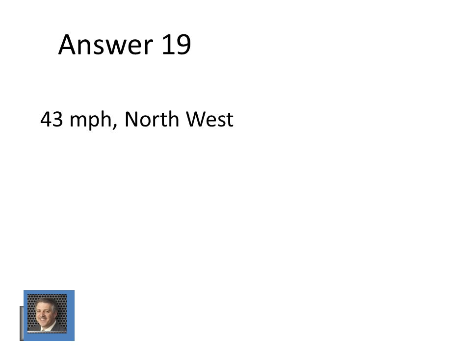 Answer mph, North West