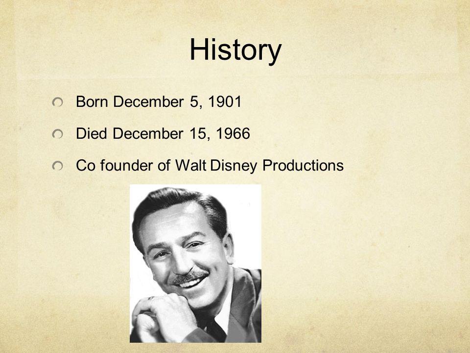 Walt Disney By Maya Lynch History Born December 5 1901 Died