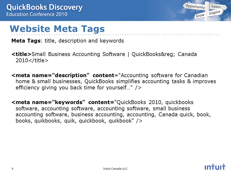Intuit Canada ULC Meta Tags: title, description and keywords Small Business Accounting Software | QuickBooks® Canada 2010 Website Meta Tags 9