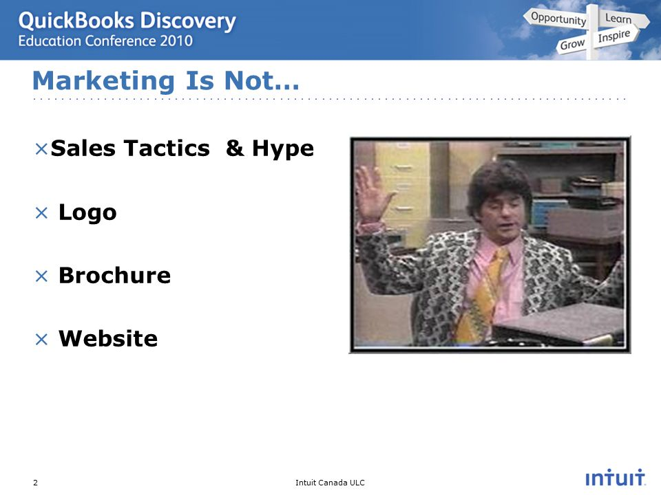 Intuit Canada ULC ×Sales Tactics & Hype × Logo × Brochure × Website Marketing Is Not… 2
