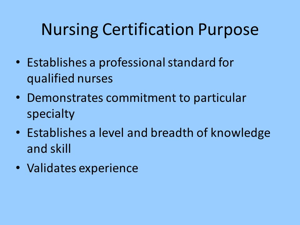Recognition Of Nursing Excellence What Is Certification