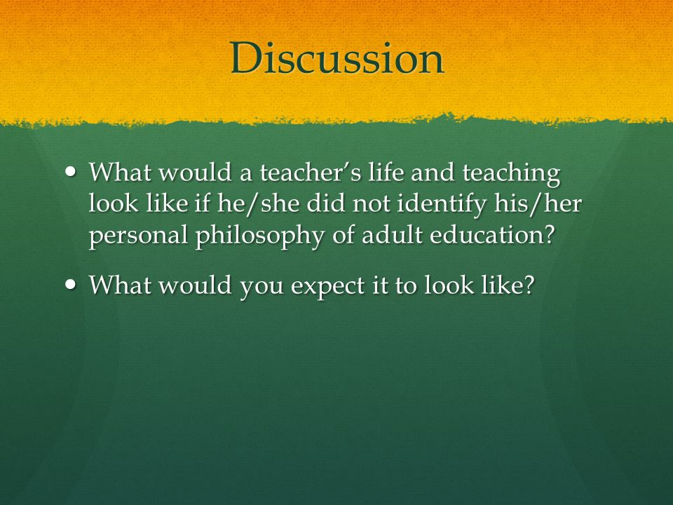 Adult education personal philosophy