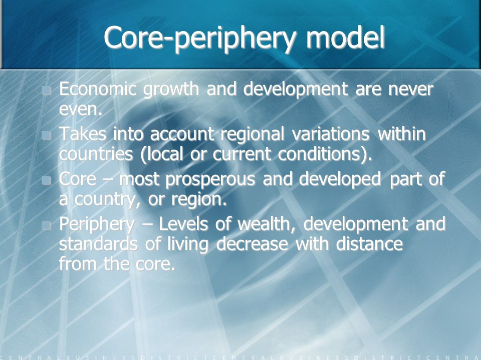 core periphery thesis Learn core+periphery+model with free interactive flashcards choose from 367 different sets of core+periphery+model flashcards on quizlet.