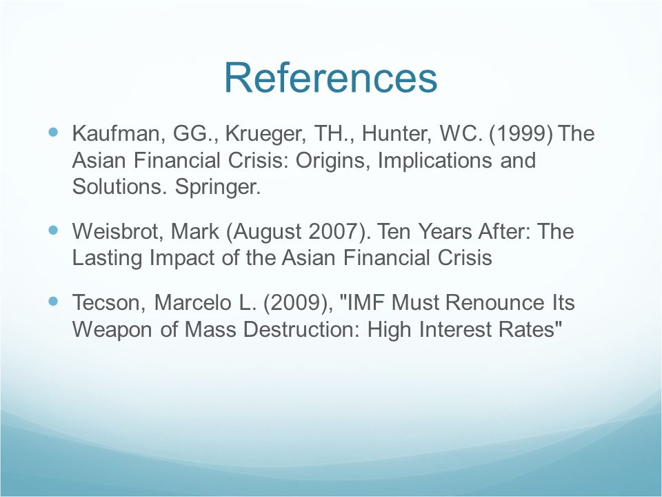 Asian Financial crises: Origins, implications and solutions