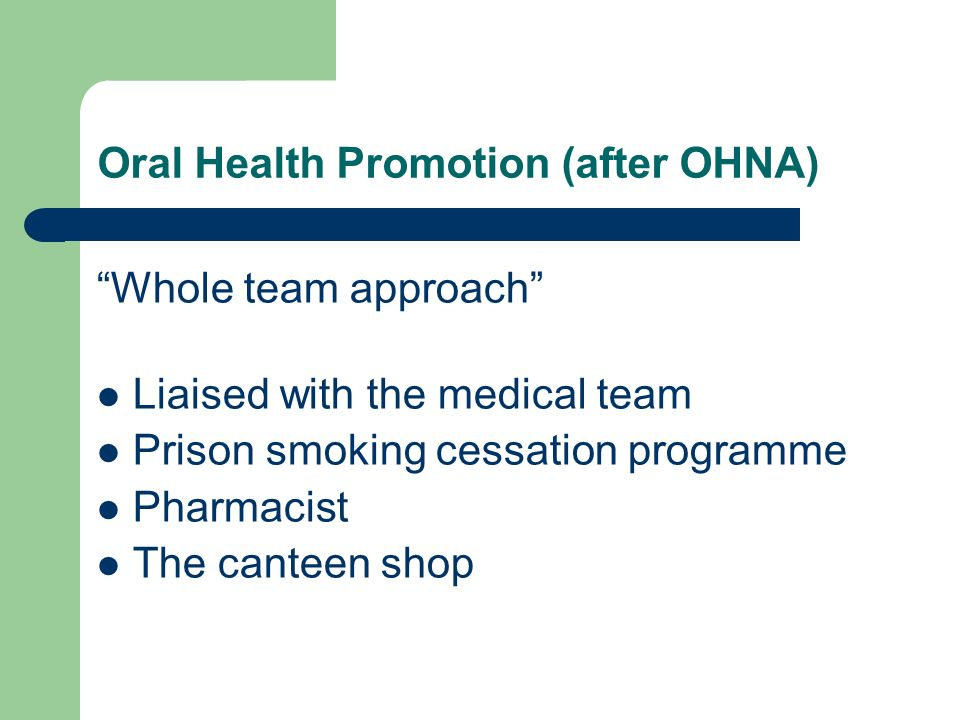An Oral Health Needs Assessment of Prisoners in HMP Brixton