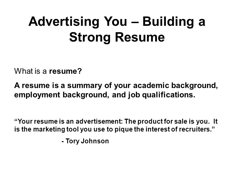 What Is A Resume A Resume Is A Summary Of Your Academic Background