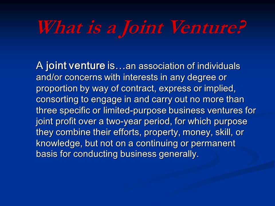 What is a Joint Venture.