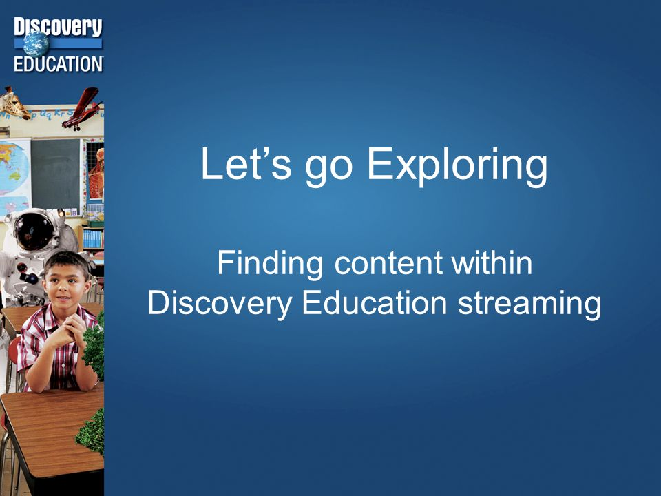 Finding Discovery Education