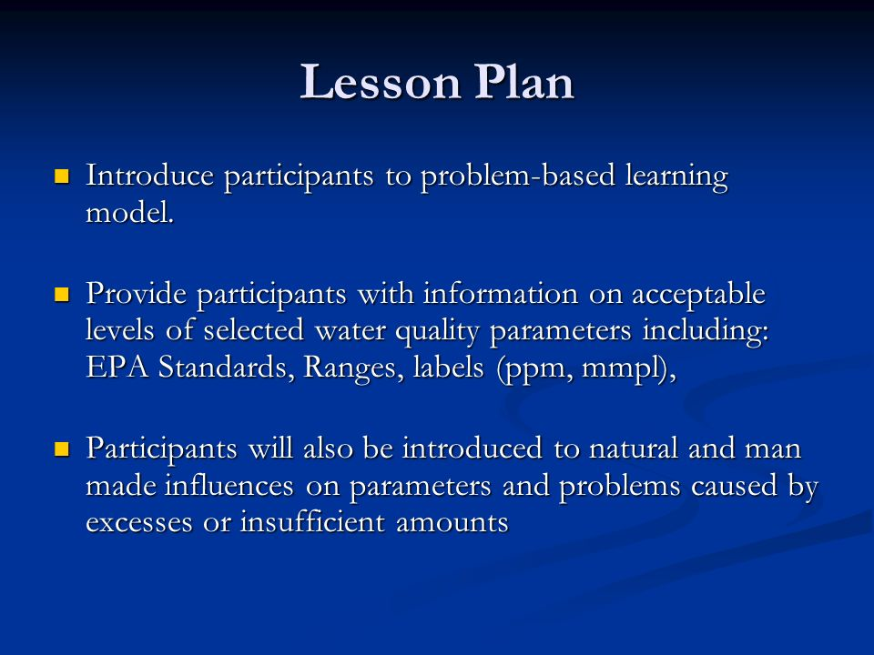 Lesson Plan Introduce participants to problem-based learning model.