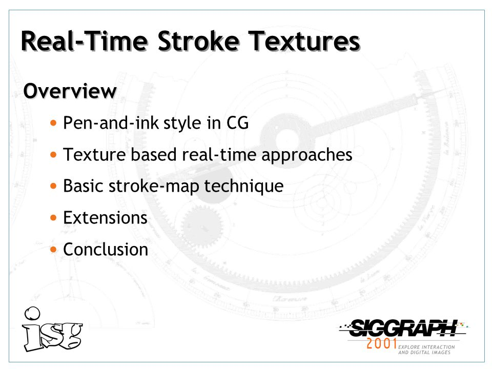 Real-Time Stroke Textures Bert Freudenberg Institut für Simulation