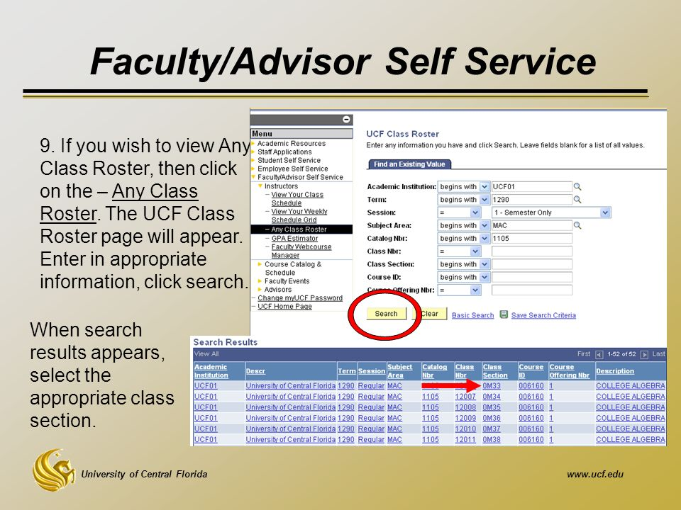 University of Central Floridawww.ucf.edu Faculty/Advisor Self Service 9.