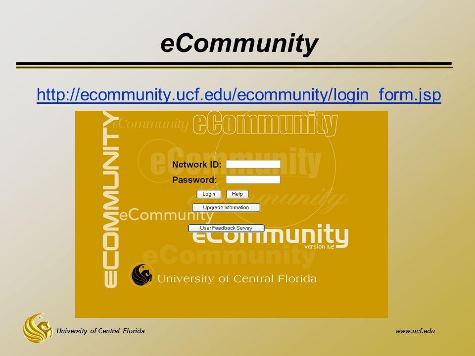 University of Central Floridawww.ucf.edu eCommunity