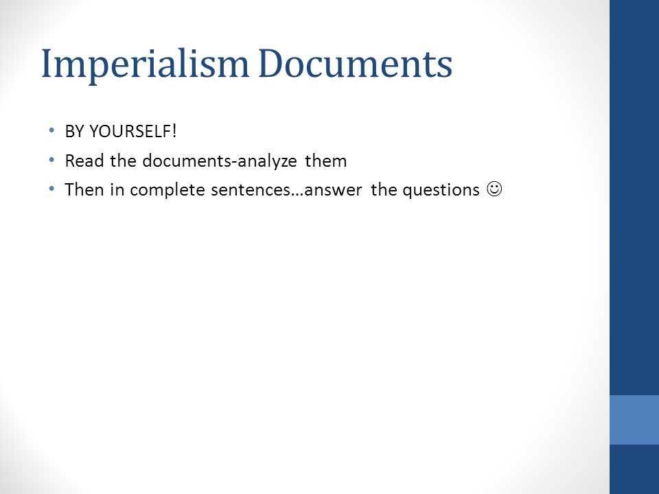 Imperialism Documents BY YOURSELF.