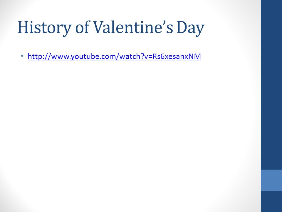 History of Valentine's Day   v=Rs6xesanxNM