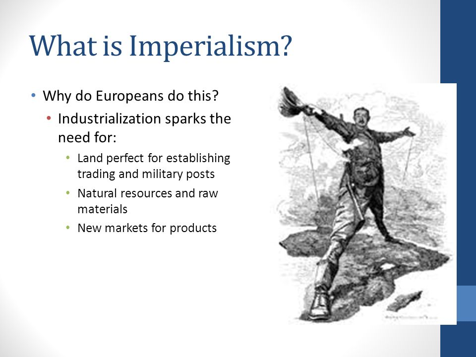 What is Imperialism. Why do Europeans do this.