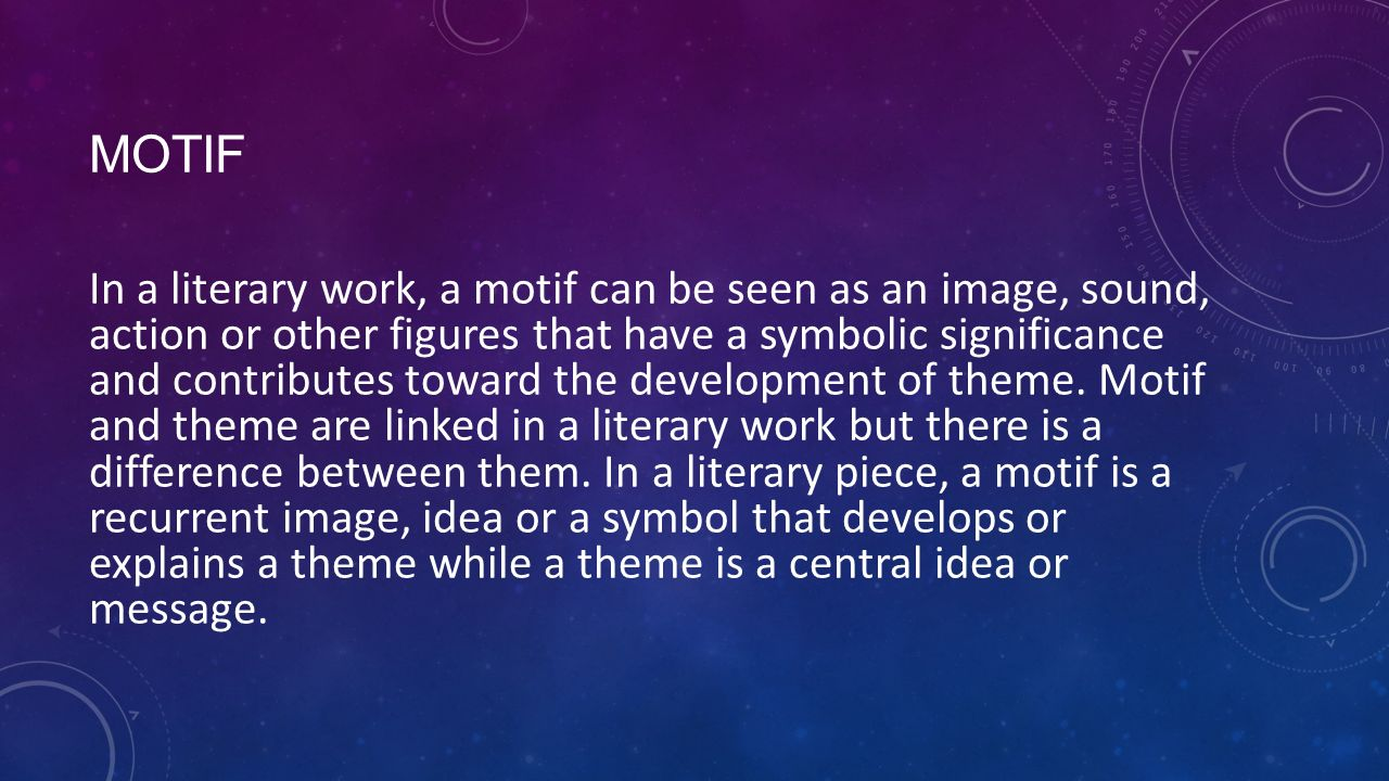 Motif In A Literary Work A Motif Can Be Seen As An Image Sound