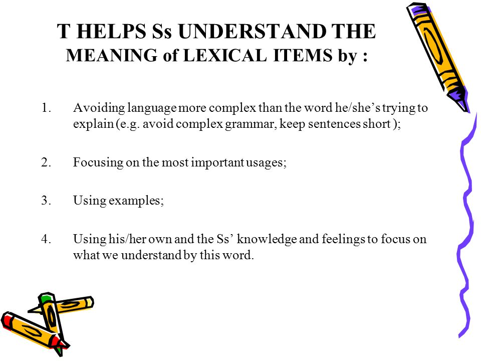 analyze the meaning of lexical items thee are three ways of doing it