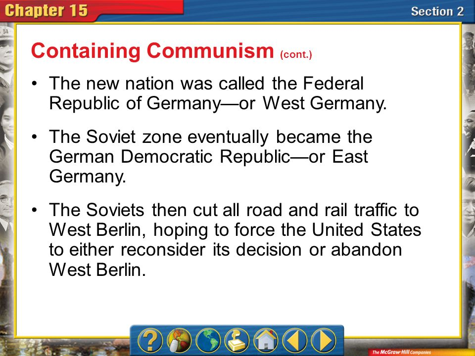 Section 2 The new nation was called the Federal Republic of Germany—or West Germany.