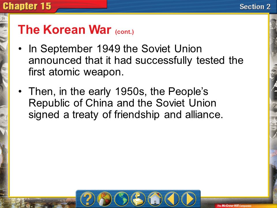 Section 2 In September 1949 the Soviet Union announced that it had successfully tested the first atomic weapon.