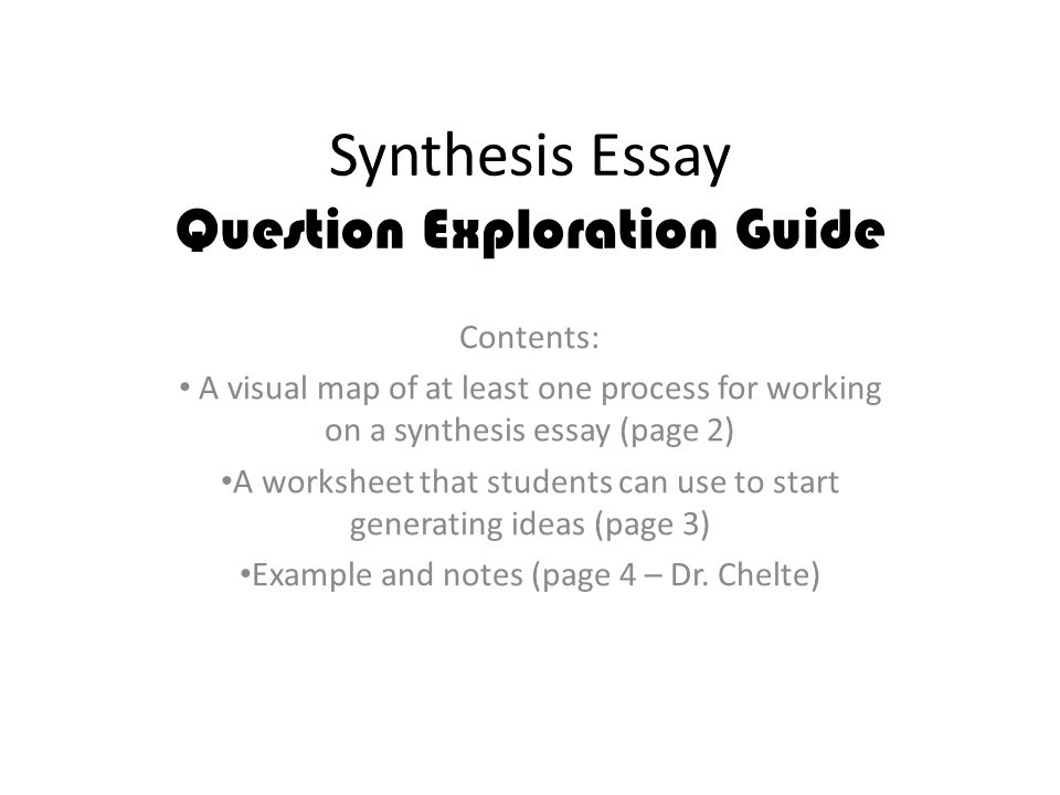 synthesis essay question exploration guide contents a