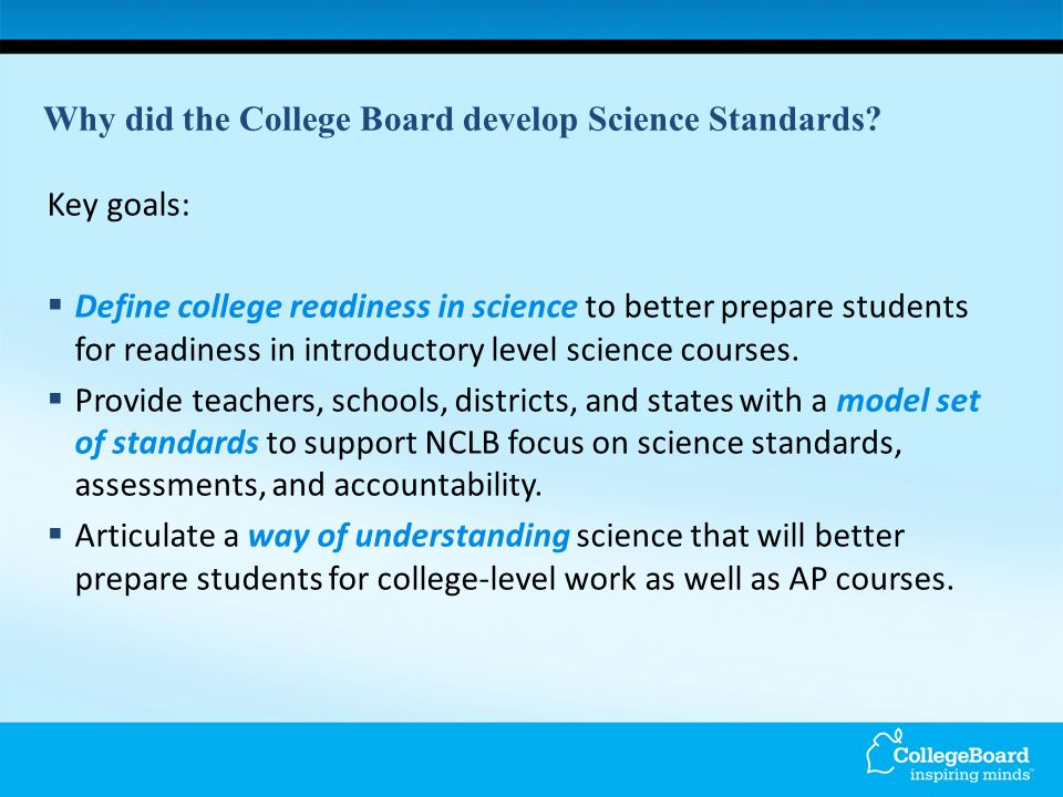Why did the College Board develop Science Standards.