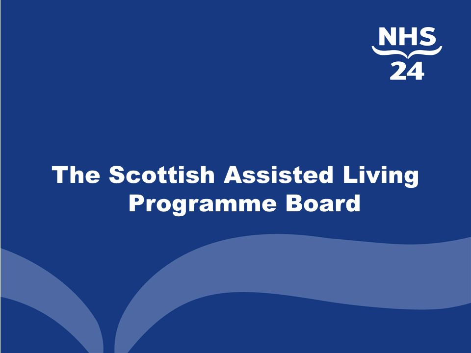 The Scottish Assisted Living Programme Board