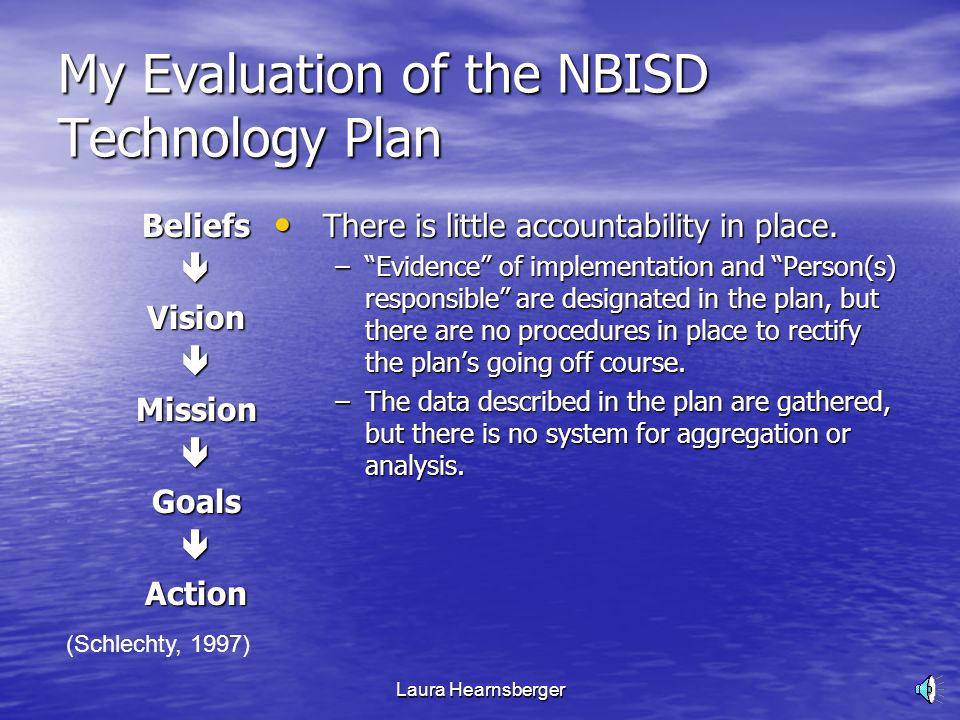 NBISD: Developing a Strategic Technology Plan EDLD5362 Laura