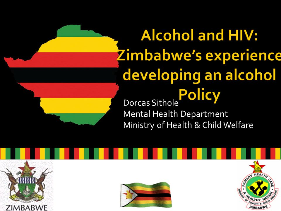 Dorcas Sithole Mental Health Department Ministry of Health & Child Welfare 1