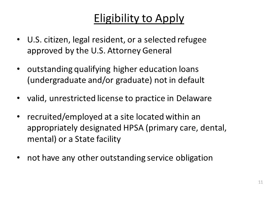 Eligibility to Apply U.S. citizen, legal resident, or a selected refugee approved by the U.S.