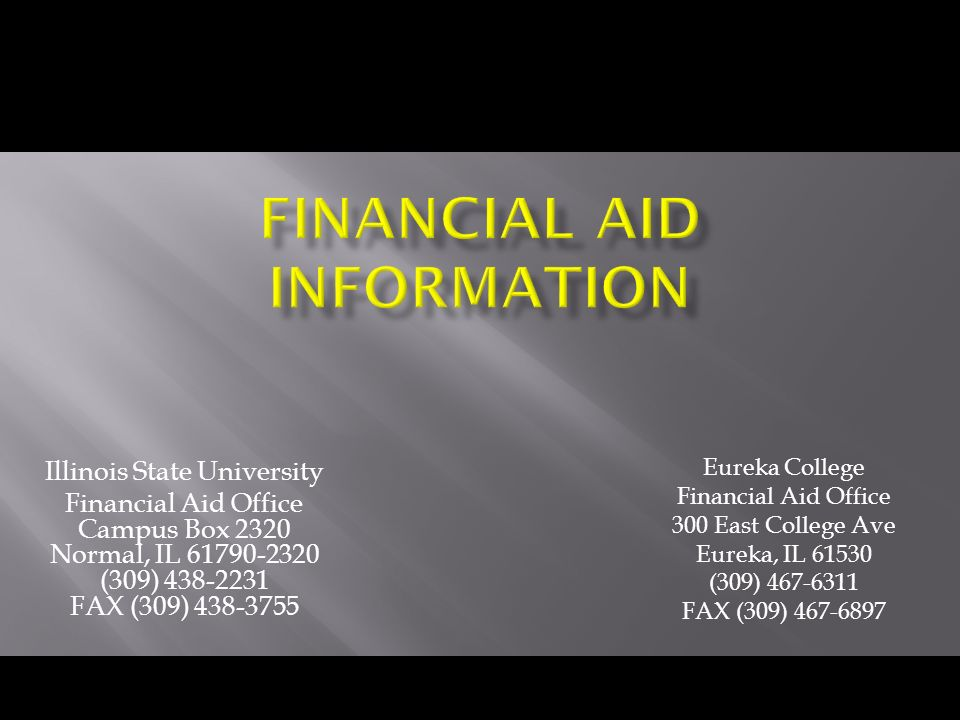 Illinois State University Financial Aid Office Campus Box 2320