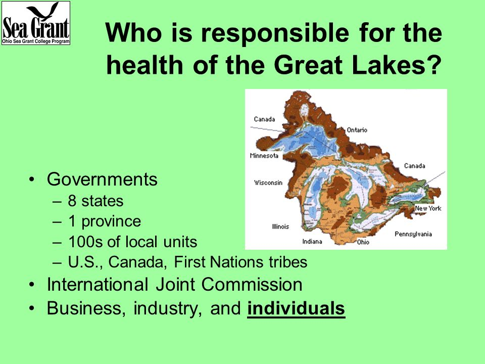 Who is responsible for the health of the Great Lakes.