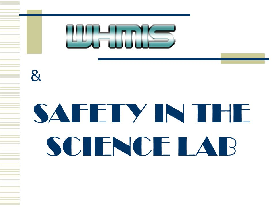 Safety In The Science Lab Know And Identify W Orkplace H Azardous
