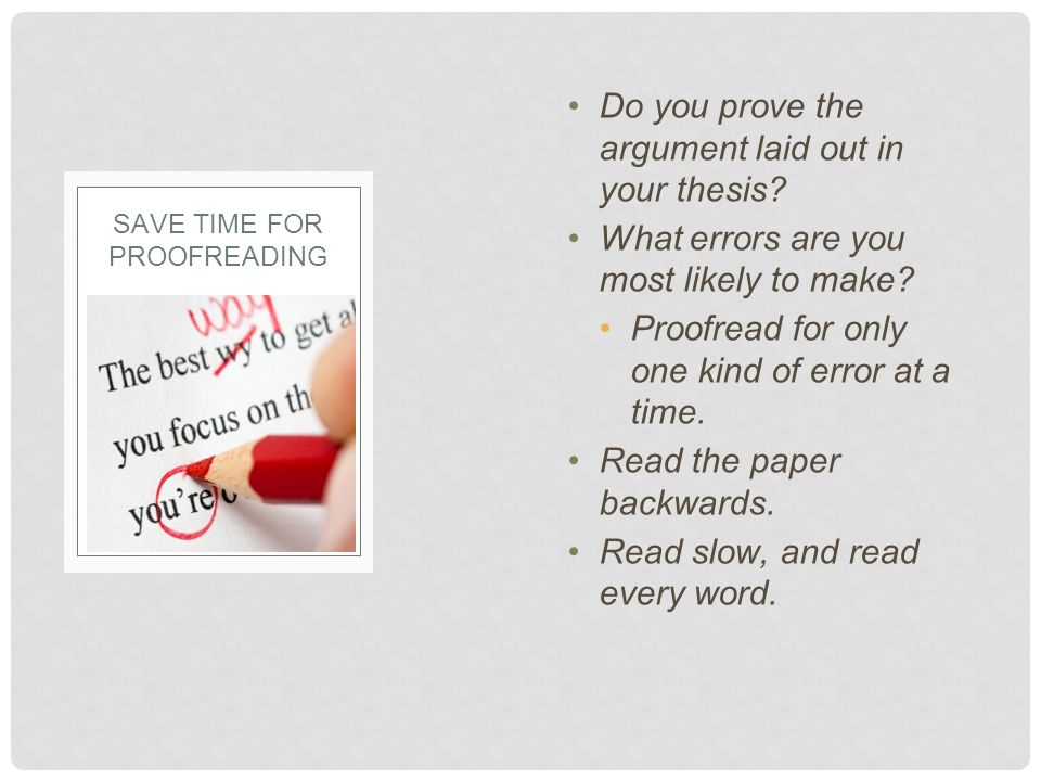 Do you prove the argument laid out in your thesis.