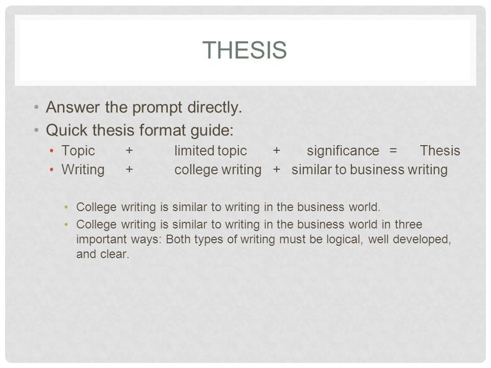 THESIS Answer the prompt directly.