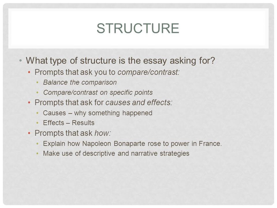 STRUCTURE What type of structure is the essay asking for.