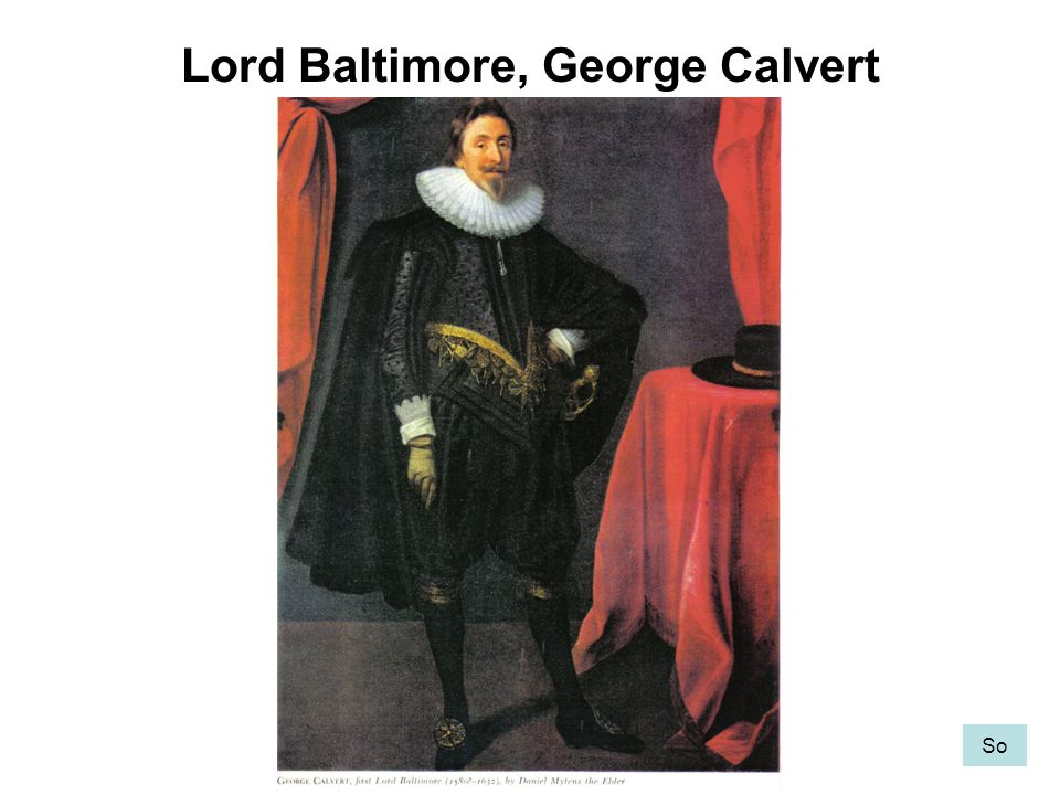 Lord Baltimore, George Calvert So