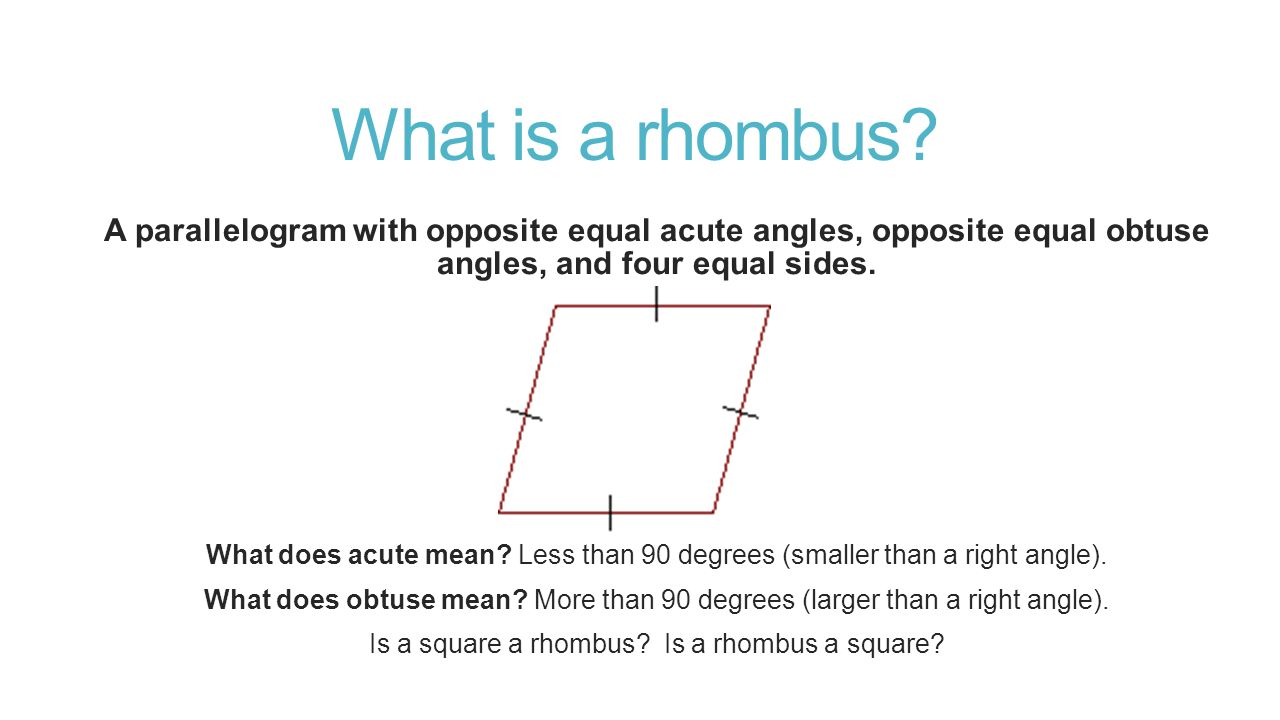 What is a rhombus.